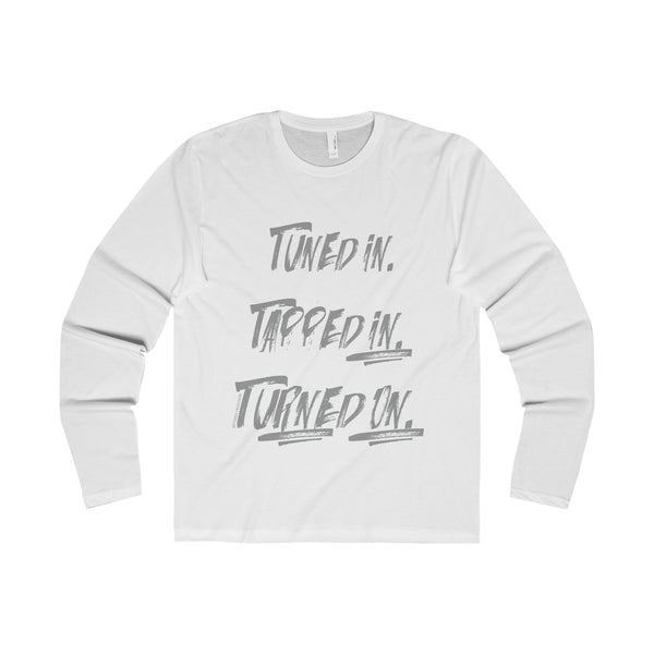 Tuned In. Tapped In. Turned On. w/Vibration Snob Logo - Men's Premium Fitted Super Soft Crew Neck Long Sleeve Tee
