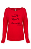 Tuned In. Tapped In. Turned On. - Women's Terry Long Sleeve Scoop-Neck Tee