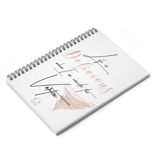 Life Is Delicious - Spiral Notebook Ruled Line