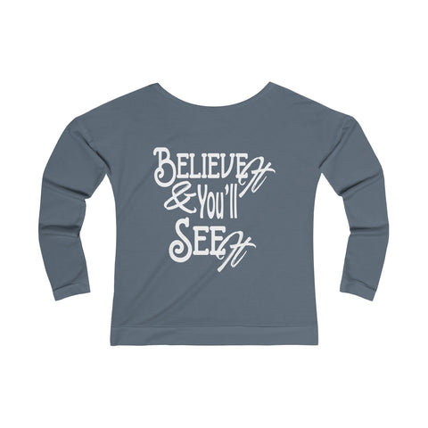 Believe It - Women's Terry Long Sleeve Scoopneck T-Shirt