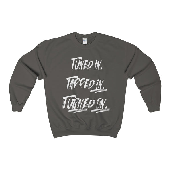 Tuned In. Tapped In. Turned On. - Men's Loose Fit Soft Crew Neck Sweatshirt