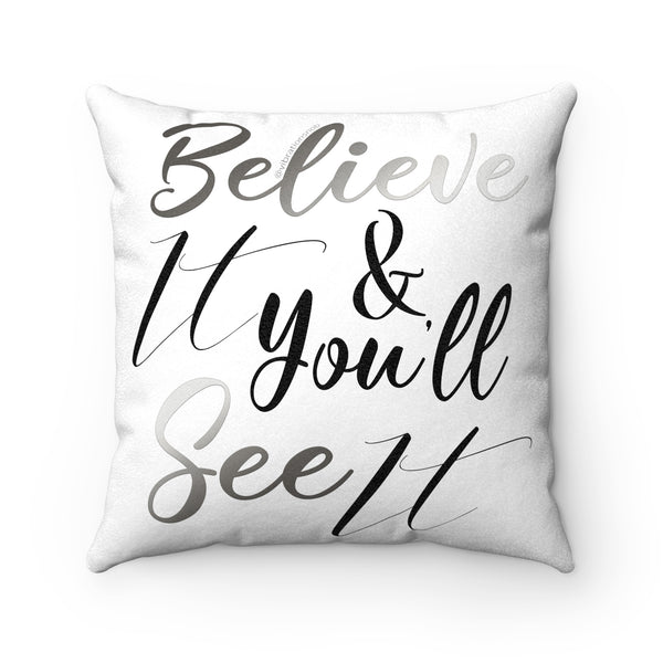 Believe It w/Vibration Snob Logo - Faux Suede Square Pillow | 4 Sizes