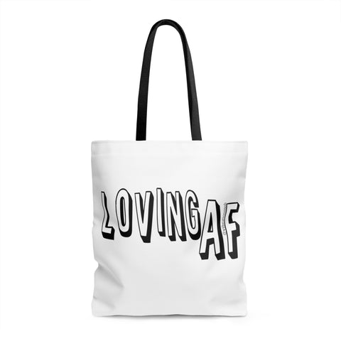 Loving AF - Tote Bag | 3 Sizes