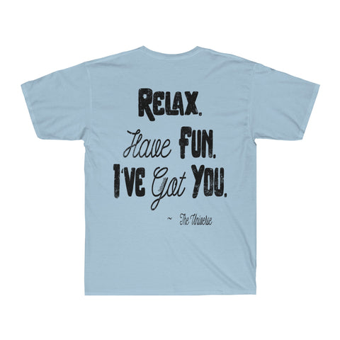 Relax. Have Fun. I've Got You. - Men's Surf Tee