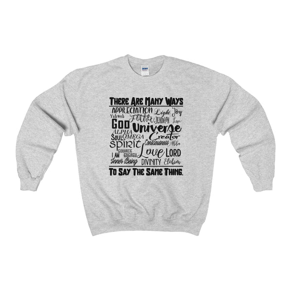 Many Ways - Men's Super Soft and Comfortable Crewneck Sweatshirt