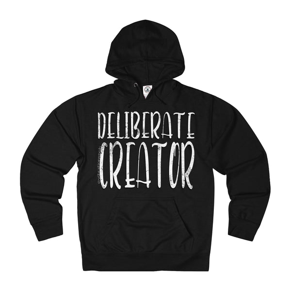 Deliberate Creator - Unisex French Terry Hoodie