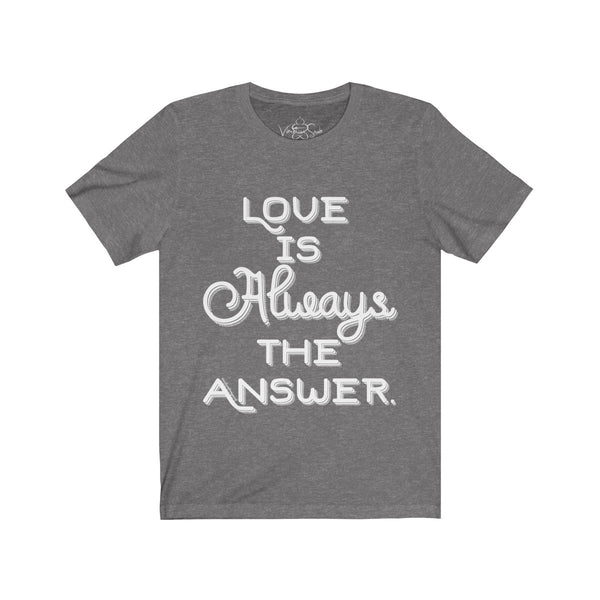 Love Is Always The Answer - Men's Jersey Short Sleeve Tee