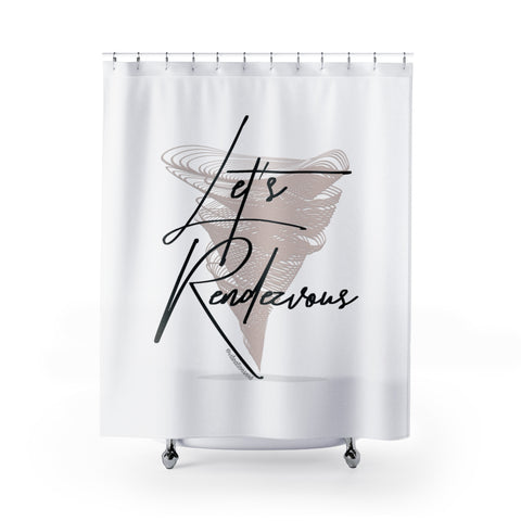 Let's Rendezvous - Shower Curtain