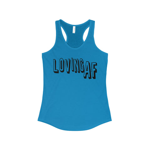 Loving AF - Women's The Ideal Racerback Tank