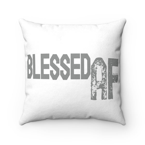 Blessed AF - Faux Suede Square Pillow | 4 Sizes