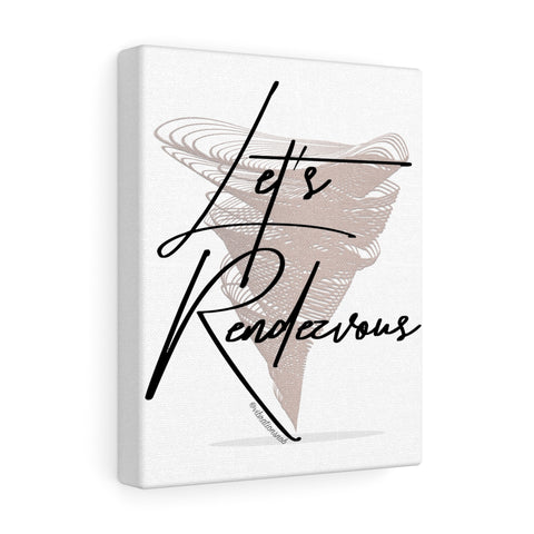 Let's Rendezvous - Canvas Gallery Wraps | 5 Sizes