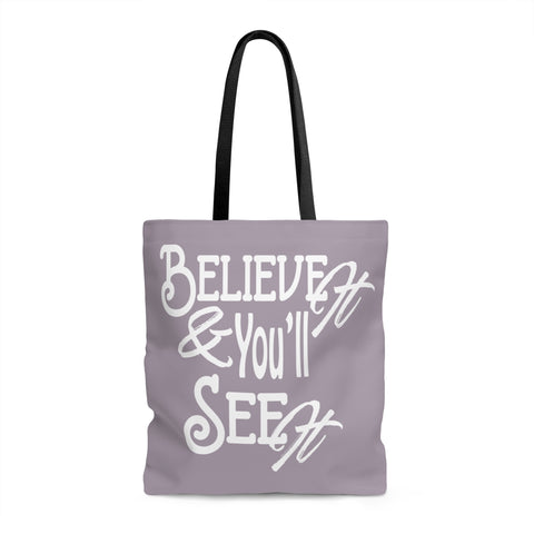 Believe It - Tote Bag | 3 Sizes