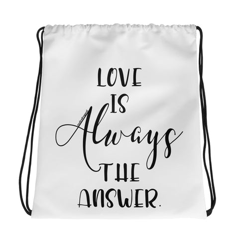 Love Is Always The Answer - Drawstring bag