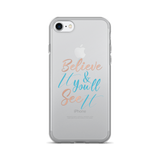 Believe It - iPhone 7/7 Plus Case