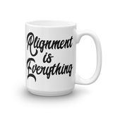 Alignment Is Everything - Mug | 2 Sizes