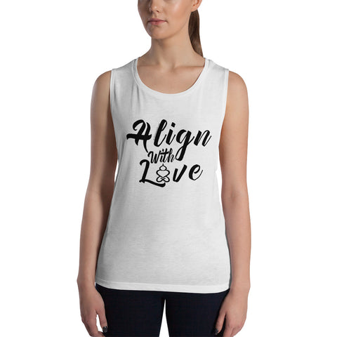 Align With Love - Women's Muscle Tank