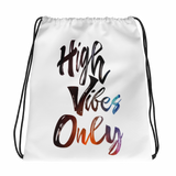 High Vibes Only - Drawstring bag
