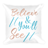 Believe It w/Vibration Snob Logo - Square Pillow w/Removable Pillow Case