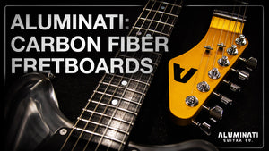 Why Carbon Fiber Fretboards?