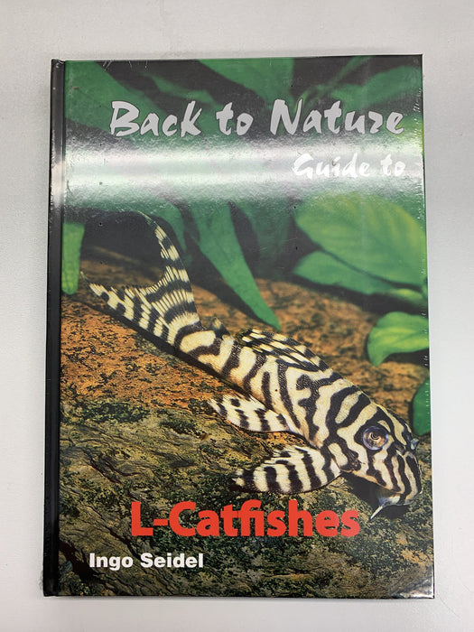Back To Nature Guide To L-Catfishes Book.