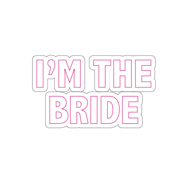I'M THE BRIDE REMOVABLE Sticker