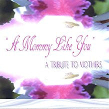 A Mommy Like You - Digital Download