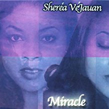 Music: Miracle by Sheréa VéJauan