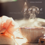 Webinar Downloads: Pause: Self-care webinar
