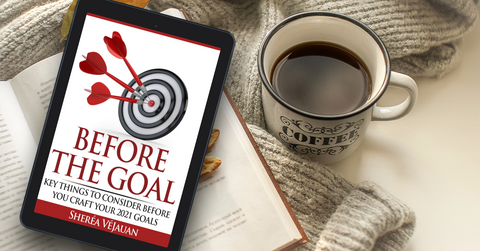 [Virtual Course] Before The Goal: Key Things To Consider Before You Craft Your 2021 Goals