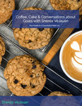 Coffee, Cake & Conversations about Goals with Sheréa VéJauan -Your Guide to a Successful Meet-Up