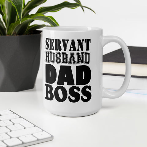 Mug: Servant. Husband. Dad. Boss.