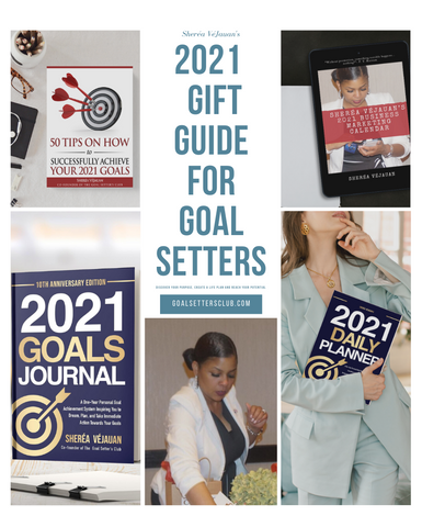 Sheréa VéJauan's 2021 Gift Guide for Goal Setters & Achievers
