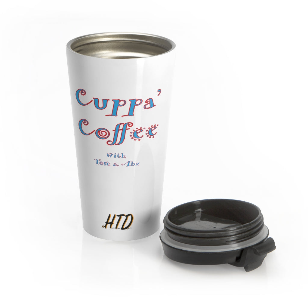 Cuppa' Coffee with Tom & Abz Stainless Steel Travel Mug