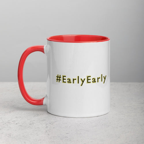 #EarlyEarly Mug with Color Inside