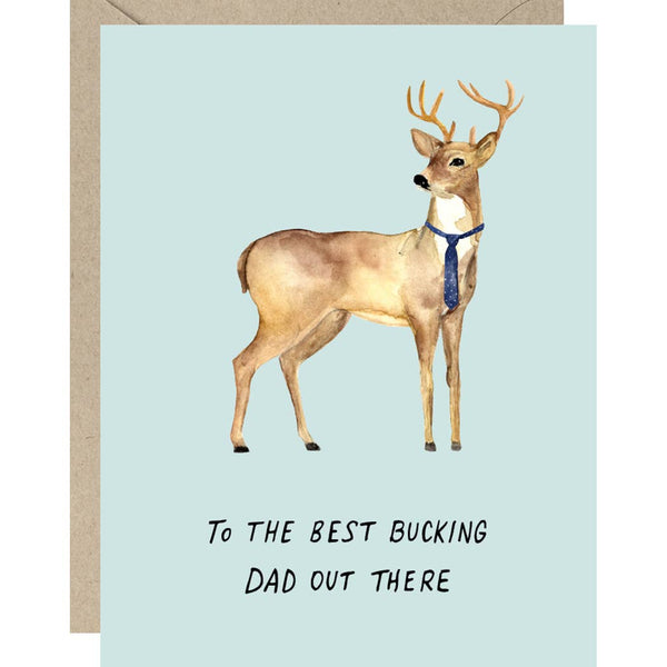 BEST BUCKING DAD FATHER'S DAY CARD