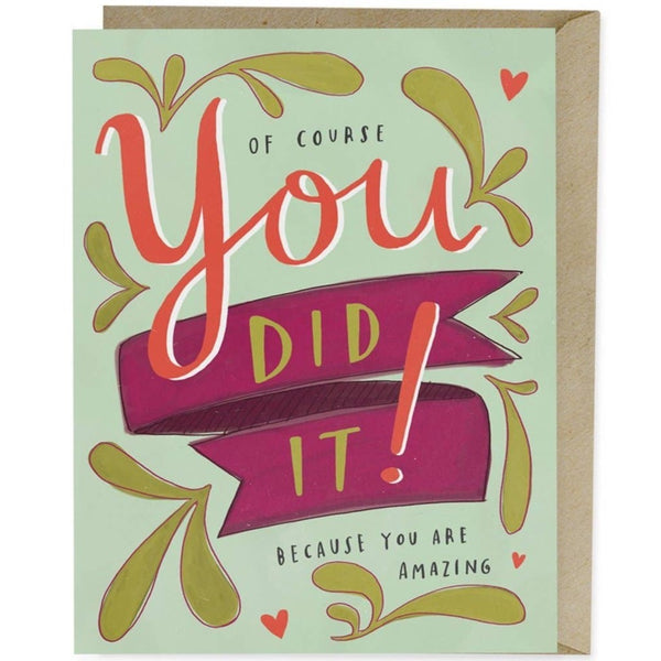 YOU DID IT BECAUSE YOU ARE AMAZING CARD