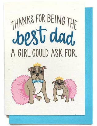 BEST GIRL DAD FATHER'S DAY CARD