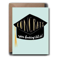 YOU FUCKING DID IT GRADUATION CARD