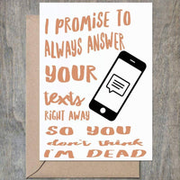 I PROMISE TO ALWAYS ANSWER... CARD