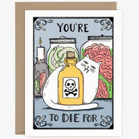 CAT YOU'RE TO DIE FOR HALLOWEEN CARD