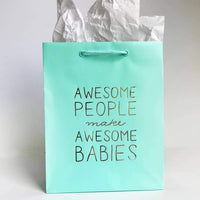 AWESOME PEOPLE MAKE AWESOME BABIES GIFT BAG