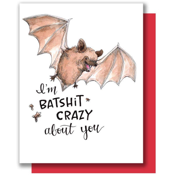 BATSHIT CRAZY ABOUT YOU CARD
