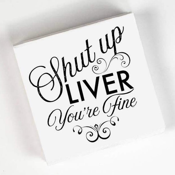 SHUT UP LIVER  PAPER NAPKIN PACK