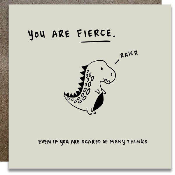 YOU ARE FIERCE CARD