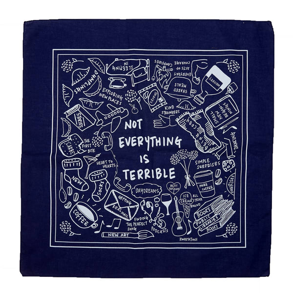 NOT EVERYTHING IS TERRIBLE BANDANA