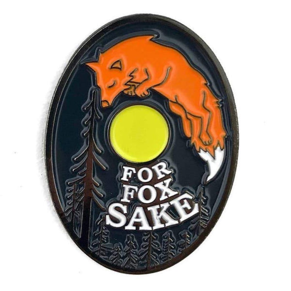 FOR FOX SAKE ENAMEL PIN