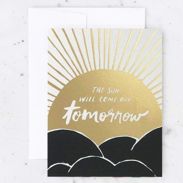 THE SUN WILL COME OUT SYMPATHY CARD