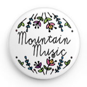 MOUNTAIN MUSIC - BUTTON