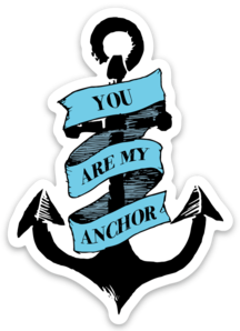 YOU ARE MY ANCHOR - MAGNET