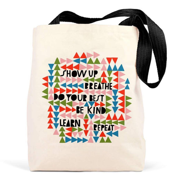 SHOW UP, BREATHE, REPEAT TOTE BAG